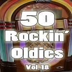 50 Rockin' Oldies, Vol. 18