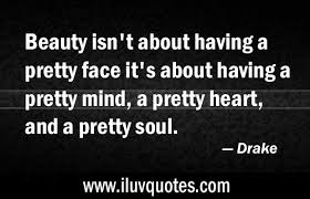 Drake Beauty Quotes Best of Beauty Archives I Luv Quotes