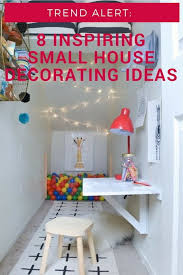inspiring small house decorating ideas