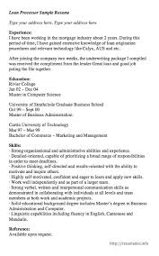 here is the free loan processor sample resume you can preview it here or can sample resume for loan processor