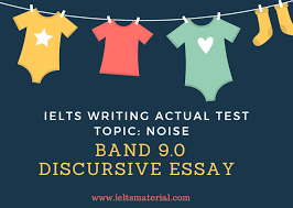 ielts writing actual test band discursive essay topic noise com ielts writing band 9 essay noise