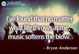 Inspirational Quotes About Music And Life 100 Inspirational Music Quotes Remind Us Why We Love EDM 39