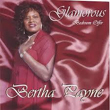 Glamorous Bertha Payne by Glamorous Bertha Payne on Amazon Music -  Amazon.com