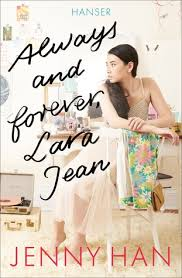 The hottest western romance of 2019! Always And Forever Lara Jean By Jenny Han