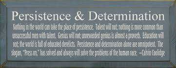 Calvin Coolidge Quotes Persistence Simple Persistence Determination Nothing In The World Can Take Place Of