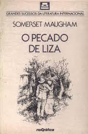 O Pecado De Liza - William Somerset Maugham - Traça Livraria e Sebo