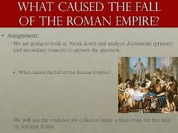 ancient rome the fall of rome ppt video online  what caused the fall of the r empire