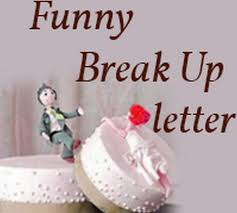 Funny Break Up Letter - Free Letters