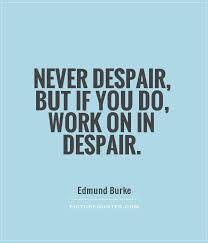 Quotes About Hope And Despair 40 Quotes Impressive Despair Quotes