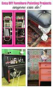 looking for diy furniture painting projects here are 10 easy diy furniture projects that anyone