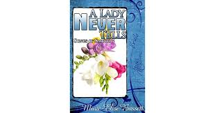 A Lady Never Tells (Songs of Sappho, #7) by Marie-Elise Bassett