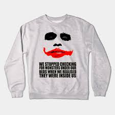 Joker Quotes Classy The Joker Quotes Joker Quote Crewneck Sweatshirt TeePublic