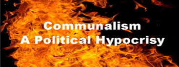 communalism a political hypocrisy topics essay about communalism a threat to s unity