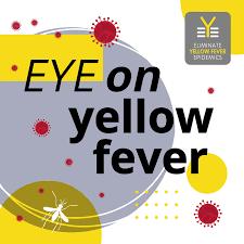 EYE on Yellow Fever