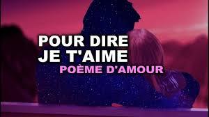 Pour Dire Je Taime Poème Damour