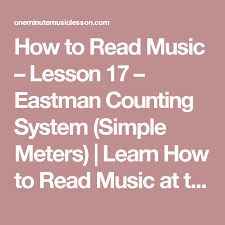Eastman Counting System Chart How To Read Music Lesson 17 Eastman Counting System