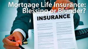 do homeowners need mortgage life insurance