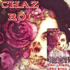 Chaz Roi - Ring Around the Roses (feat. Benjamin Dial) | Play on ...