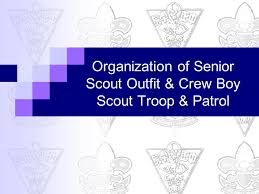 Organization Of Senior Scout Outfit Crew Boy Scout Troop