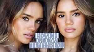beach glow makeup tutorial dacey