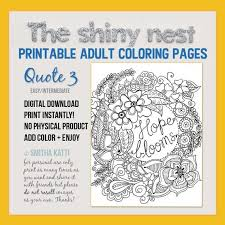 These quote coloring pages are so much fun. Adult Coloring Pages Printable Quote Coloring For Adults And Etsy