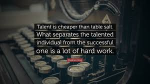 "stephen king quote ""talent is cheaper than table salt what  stephen king quote ""talent is cheaper than table salt what separates the talented"