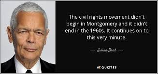 Civil Rights Quotes Stunning Julian Bond Quote The Civil Rights Movement Didn't Begin In