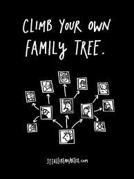 Climbing Your Own Family Tree