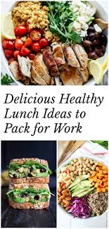 healthy yummy lunch ideas. delicious healthy lunch ideas to pack for work -- lots of salads \u0026 sandwich options yummy e