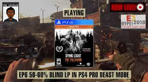 Dying Light Esrb Rating Dying To Watch Solo Dying Light Main 60 50 Blind Ep 5 Tips On Request Only Thanks