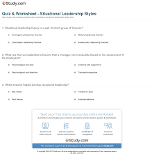 leadership theory quiz worksheet situational leadership styles study com