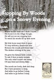 best robert frost images poems by robert frost stopping by woods on a snowy evening by robert frost this is one of my all