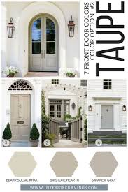 7 front door colors taupe front doors inspiration and taupe paint codes and paint swatches