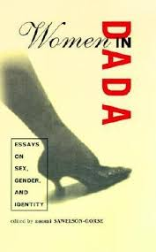 women in dada essays on sex gender and identity by naomi  549657