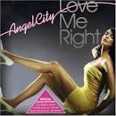 Love Me Right [Bonus Tracks]