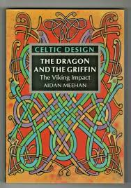 Aidan Meehan Celtic Design Series Celtic Design The Dragon And The Griffin By Aidan Meehan