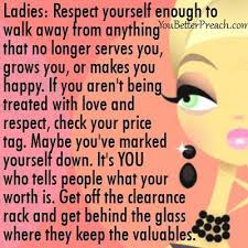 Ladies Respect Yourself Quotes Best of Respect Yourself Google Search Respect Yourself Pinterest