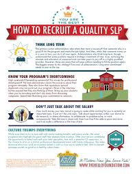 how to recruit a quality slp the hello foundation