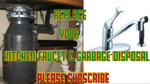 Replace Kitchen Faucet Glacier Bay Badger Garbage Disposal