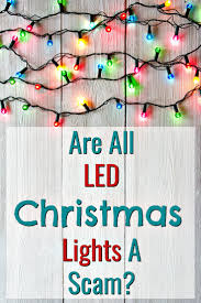 Average Wattage Of Christmas Lights Are All Energy Efficient Led Christmas Lights A Scam