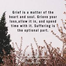 Quotes On Grief Best Grief Is A Matter Of The Heart And Soul Quotes By Louise Hay And
