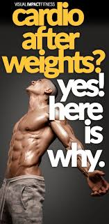 cardio plus weights more fat loss than cardio alone weightlifting cardio and crossfit