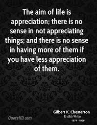 Quotes About Appreciating Life Custom Gilbert K Chesterton Life Quotes QuoteHD