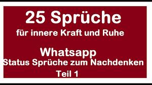 25 Whatsapp Status Sprüche Zum Nachdenken Sowie Für Innere Ruhe Und