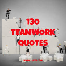 Quotes About Teamwork Awesome 48 Teamwork Quotes Inspirational Working Together Quotes Sayings
