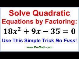 solve quadratic equations by factoring