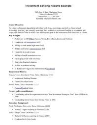 Investment Banking Resume Objective Good Resume Objectives Examples Best Career Objective For Investment 1