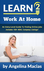 cheap unique job opportunities unique job opportunities learn 2 work at home an entry level guide to finding online job opportunities