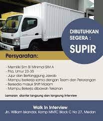 Supir truk (untuk supir tronton, treler dan gandeng). Medanloker Com Medanloker Info Loker Medan Terbaru Facebook