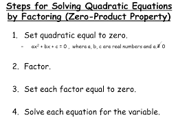 6 steps for solving quadratic equations by factoring